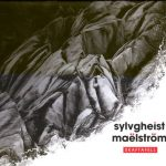 "Sylvgheist Maëlström ""Skaftafell"" CD Album - 2012"